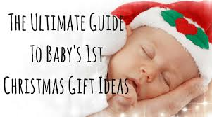 the ultimate gift guide to baby s 1st