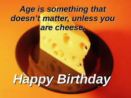 Happy Birthday Wisdom Wishes Birthday Quotes Funny For More Visit Http 8jig Info Birthday