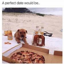Perfect Date Meme - a perfect date would be meme xyz