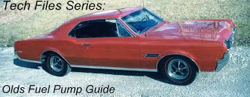 tech files series oldsmobile v8 ac delco fuel pump guide