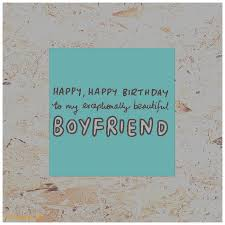 birthday cards elegant new boyfriend birthday card birthday card