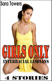 Interacial Lesbians - interracial lesbians girls only 4 stories kindle edition by