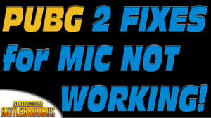 pubg voice chat not working playerunknown s battlegrounds quick fix for mic not working in