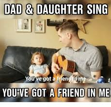 Funny Daughter Memes - 25 best memes about dad and daughter dad and daughter memes