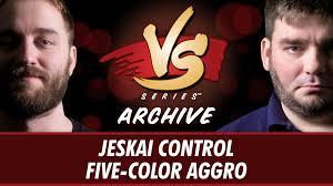 8 8 2016 ross vs todd jeskai control vs five color aggro