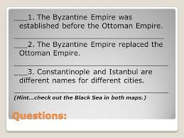 Ottoman Names Ottoman Empire Aim Goals How Did The Geography Of The Ottoman