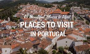 Amazing Places To Visit by 23 Beautiful Places To Visit In Portugal