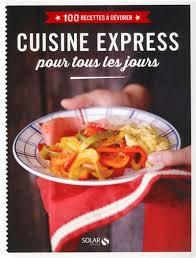 livre de cuisine gastronomique achat vente livres livre cuisine express pour tous les jours tunisie