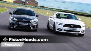 pistonheads ford mustang promoted ford mustang versus focus rs