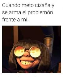 Edna Meme - dopl3r com memes cuando meto siza祓a y se arma el problemon