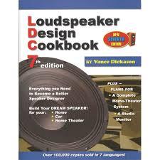 Speaker Designer Design Cookbook 7th Edition Book