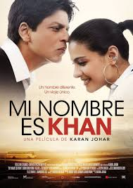 My Name Is Khan (Mi nombre es Khan)