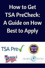 how to get tsa precheck a guide on how best to apply travel