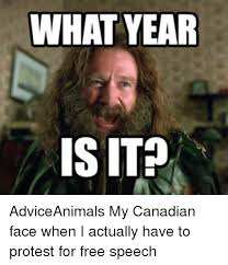 What Year Is This Meme - what year is it adviceanimals my canadian face when i actually have