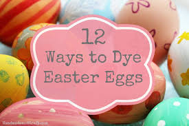dye for easter eggs 12 ways to dye easter eggs from to neon