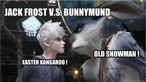 The Memes Jack - meme jack frost vs bunnymund by jackfrost lcda on deviantart