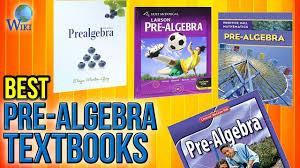 7 best pre algebra textbooks 2017 youtube