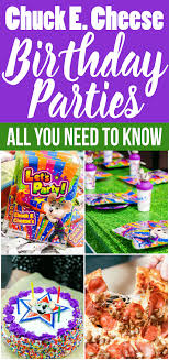 everything you need to about a chuck e cheese birthday
