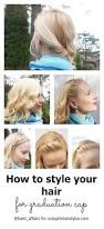 tips for styling your hair with a graduation cap cute girls