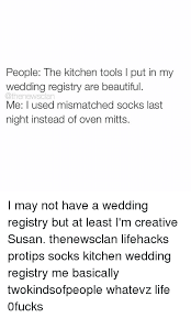 wedding registry tools 25 best memes about wedding registry wedding registry memes