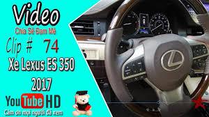 xe lexus mui tran cu cuộc sống mỹ xe lexus es 350 2017 sun dương
