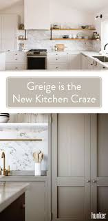 best beige paint color for kitchen cabinets greige is the new beige kitchen cabinets craze hunker