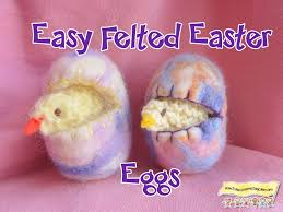 felted easter eggs easy felted easter eggs and knitted how to run a home daycare