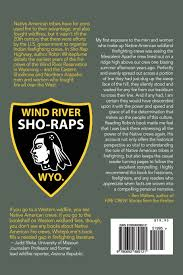 Wildfire Rap Song by Sho Rap Highway The Native American Firefighters Of Wind River