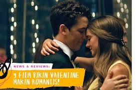 film barat romantis sedih 9 film romantis yang bikin valentine nggak rela berakhir