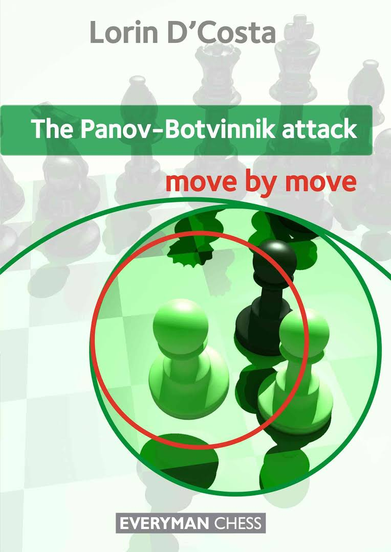 The Panov-Botvinnik Attack move by move Lorin D Costa Images?q=tbn:ANd9GcQOJnRANClgVLdVRictWGEpn9OiIvT_OeSkEBCbqICMU29KkyP2