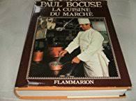 la cuisine du marché la cuisine du marché paul bocuse babelio