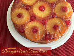 from scratch pineapple upside down cake an affair from the heart