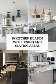 Photos Of Kitchen Islands With Seating by 30 Kitchen Islands With Seating And Dining Areas Digsdigs