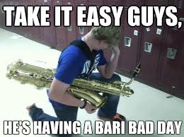Sax Meme - band jokes i don t even play a sax but this makes me giggle