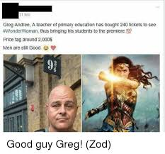 Good Guy Greg Meme - 11 hrs greg andree a teacher of primary education has bought 240