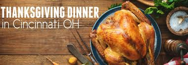 restaurants in cincinnati oh serving thanksgiving dinner 2017