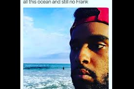 Frank Ocean Meme - 9 really funny memes about the delay of frank ocean s boys don t
