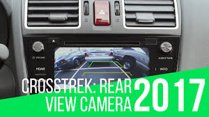 2017 subaru crosstrek green 2017 subaru crosstrek rear view camera youtube