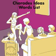 charades ideas words list hobbylark
