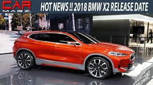 new 2018 bmw x6 price 2018 bmw x2 release date review and price youtube