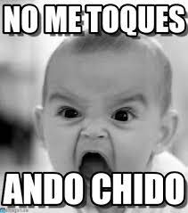 Angry Baby Meme - no me toques ando chido angry baby meme http www memegen es