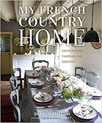 home entertaining amazon com my french country home entertaining through the seasons