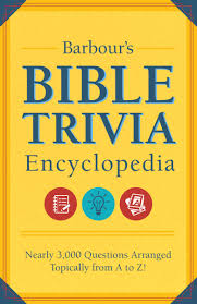 barbour u0027s bible trivia encyclopedia nearly 3 000 questions