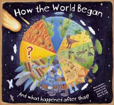 how the world began how did the universe begin where did humans