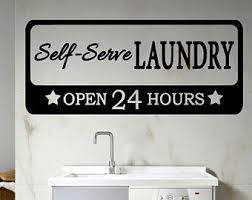 Laundry Room Hours - open 24 hours decal etsy
