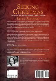 Seeking Meaning Seeking Renee Robinson 9781936746576 Books