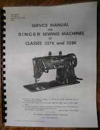 singer sewing machine models 327 328 327k 328k service repair