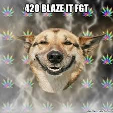 420 Blaze It Fgt Meme - blaze it fgt