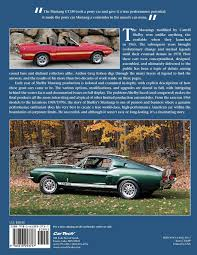 the definitive shelby mustang guide 1965 1970 greg kolasa