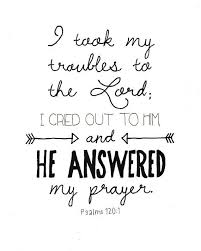 psalm 120 1 he answered my prayer lettered by lemarigny